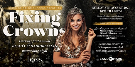 Fixing Crowns - Darwin's Beauty & Hairdressing Networking Night tickets