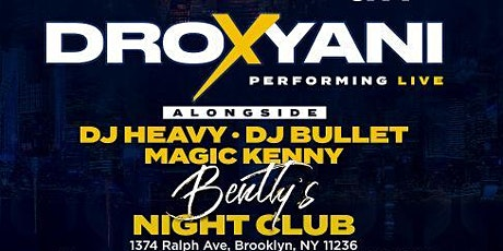 Team Invasion Ent. presents DROXYANI Live in NYC tickets