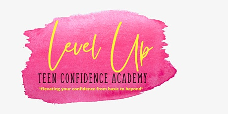Level Up Teen Confidence Academy tickets
