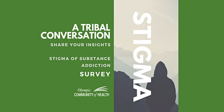 Tribal Perspective: Stigma of addiction in the Olympic region tickets