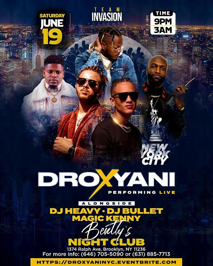 Team Invasion Ent. presents DROXYANI Live in NYC image