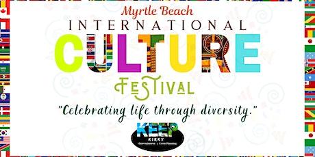 2nd Annual Myrtle Beach International Culture Festival tickets