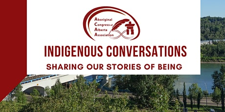 Indigenous Conversations: Health & Well-Being tickets