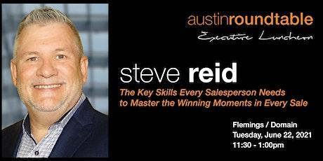 Austin Round Table Executive Luncheon - Steve Reid tickets