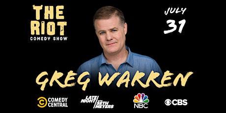The Riot Comedy Show presents Greg Warren (Comedy Central, NBC, CBS) tickets