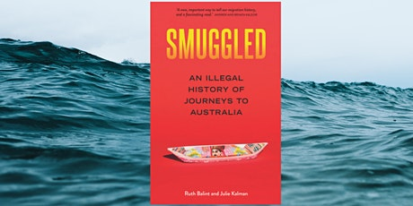 Author Talk: Smuggled: An Illegal History of Journeys to Australia tickets