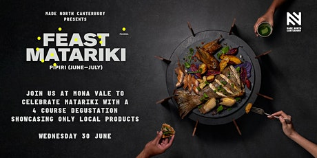 MADE NORTH CANTERBURY presents Feast Matariki - Mona Vale tickets