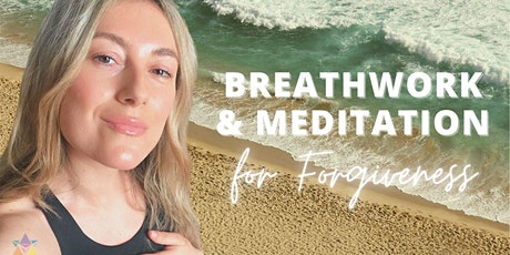 LIVESTREAM | Breathwork & Meditation For Forgiveness tickets