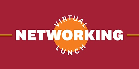 USC Marshall Summer Fun  Virtual Networking Lunch  8/6/21 (First Friday) tickets