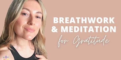 LIVESTREAM | Breathwork & Meditation For Gratitude tickets