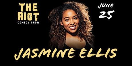The Riot Standup Comedy Show presents Jasmine Ellis tickets