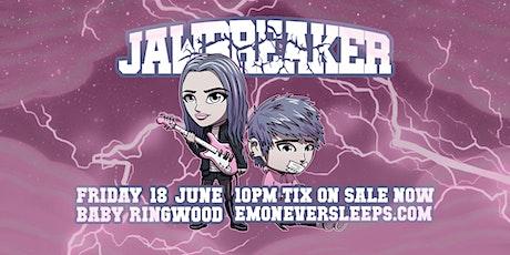 JAWBREAKER - Ringwood   June 18th tickets