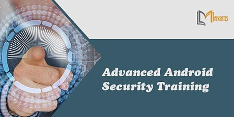 Advanced Android Security 3 days  Virtual LiveTraining in Antwerp tickets