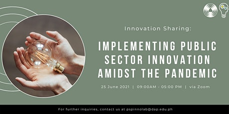 Innovation Sharing: Implementing Public Sector Innovation Amidst Pandemic tickets