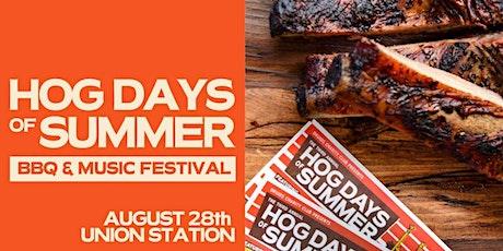 Fourth Annual Hog Days of Summer tickets