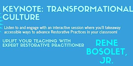 Transformational Culture Keynote: Teachers tickets