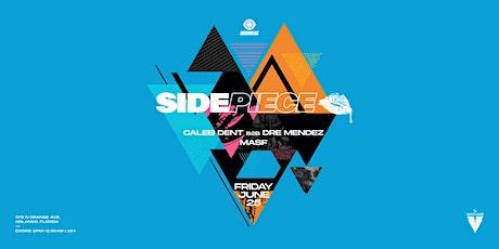 Sidepiece tickets