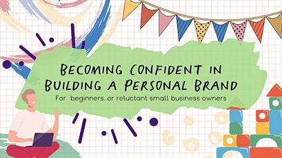 Becoming Confident in Building a Personal Brand tickets