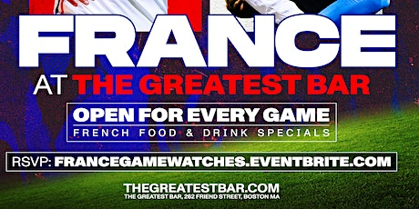 UEFA Euro 2020 France Game Watches at The Greatest Bar! tickets