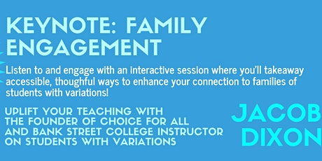 Family Engagement Keynote (for Teachers) billets