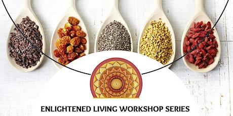 Superfoods Workshop! tickets