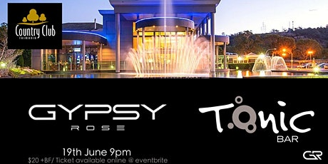 Gypsy Rose - Tonic Bar tickets