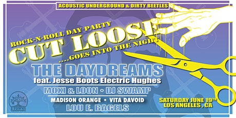 CUT LOOSE [ ROCK-N-ROLL DAY PARTY] tickets