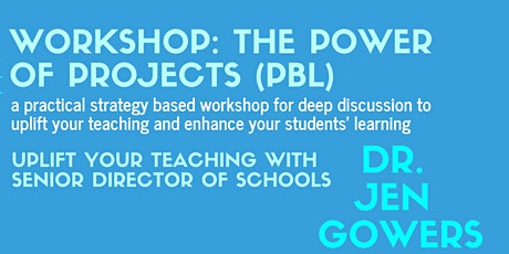 The Power of Project Based Learning tickets