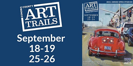 Sonoma County Art Trails, September 25-26, 2021 tickets