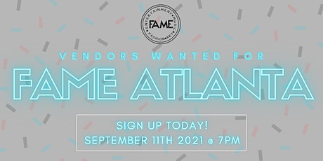 Vendors needed for Fame Atlanta - Bali Baby Performing Live tickets