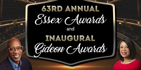 63rd ANNUAL ESSEX AWARDS  AND INAUGURAL GIDEON AWARDS tickets