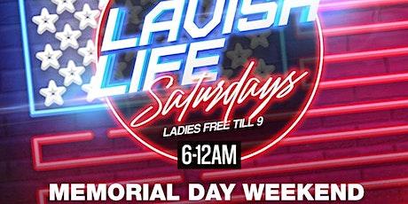 Lavish Life Saturdays tickets