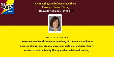 Connecting and Influencing Others Through Choice Theory tickets