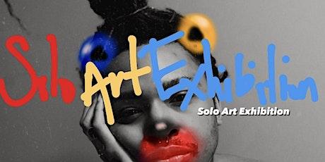 Solo Art Exhibition tickets