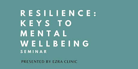 Resilience: Explore Keys to your Mental Wellbeing tickets