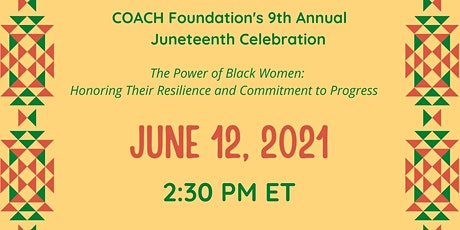 COACH Foundation's 9th Annual Juneteenth Celebration tickets