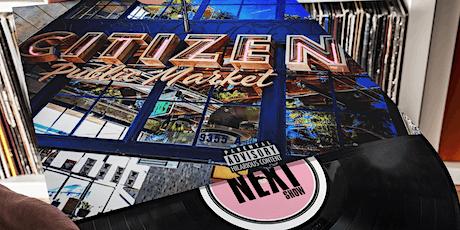 The Next Show @ Citizen Public Market tickets
