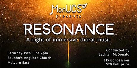 Resonance - MonUCS 2021 Semester One concert tickets