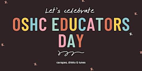OSHC Educators Day - Let's Celebrate! tickets
