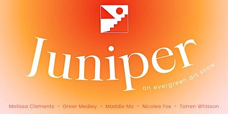 Juniper: An Evergreen Art Show tickets