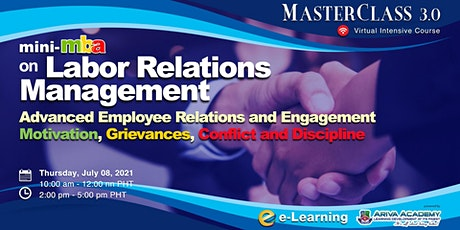 6th Mini-MBA on Labor Relations Management: Advanced Employee Relations tickets