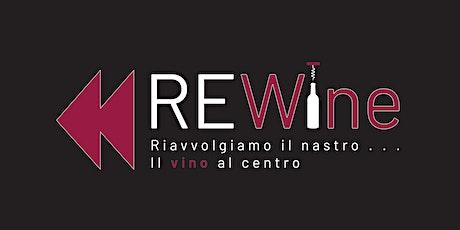 REWine 2021 - Prima Edizione biglietti