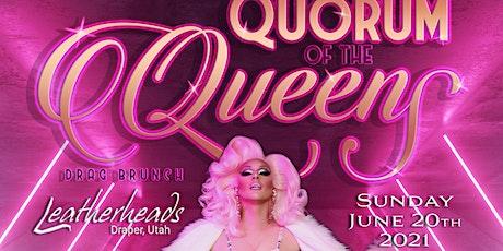 Quorum of the Queens Drag Brunch, Sun. June 20, 2021 tickets