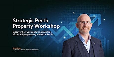 Strategic Perth Property Workshop tickets