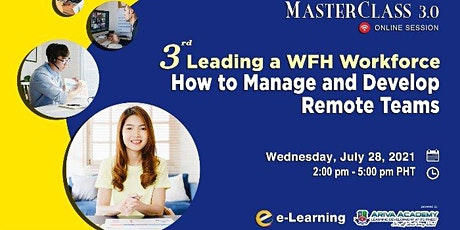 3rd Leading a WFH Workforce: How to Manage and Develop Remote Teams tickets