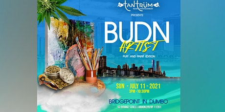 BUD N ARTIST   Puff and Paint Edition in DUMBO tickets