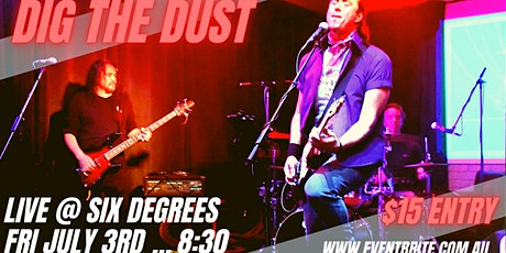 DIG THE DUST LIVE at Six Degrees tickets