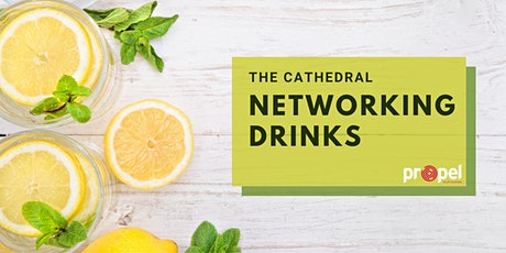 PROPEL SA | The Cathedral | Networking Drinks tickets