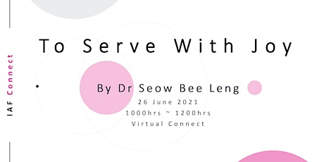 IAF SG Connect: To Serve With Joy tickets