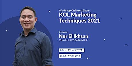 KOL Marketing Techniques 2021 tickets